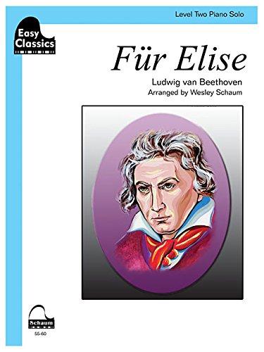 Fur Elise: Schaum Easy Classics Level 2 Piano Solo Sheet (Schaum Publications Sheet Solo)