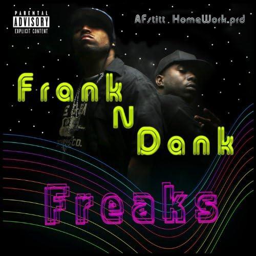 Frank N Dank, Af Stitt