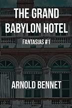 The Grand Babylon Hotel: Fantasias #1