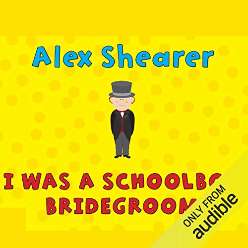 I Was a Schoolboy Bridegroom cover art