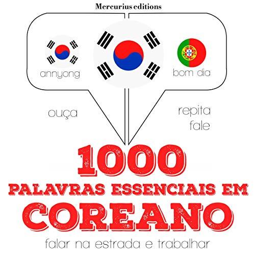 1000 palavras essenciais em coreano audiobook cover art