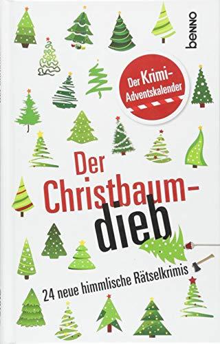 Adventskalender »Der Christbaumdieb«: Der Krimi-Adventskalender - 24 neue himmlische Rätselkrimis
