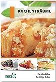 Kuchenträume Rezepte geeignet für den Thermomix: für jeden Anlass der richtige Kuchen