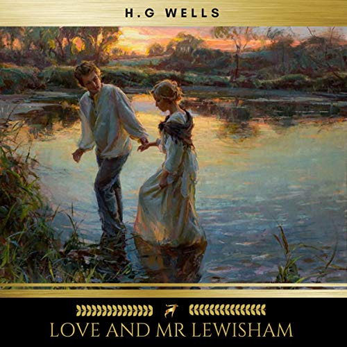 Love and Mr Lewisham audiobook cover art