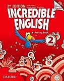 Incredible english. Per la Scuola elementare. Con espansione online (Vol. 2)