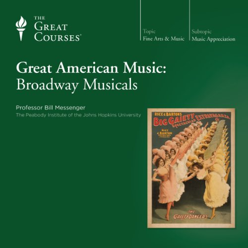 Great American Music: Broadway Musicals audiobook cover art