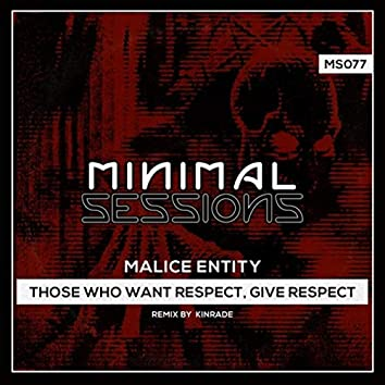 Those Who Want Respect, Give Respect