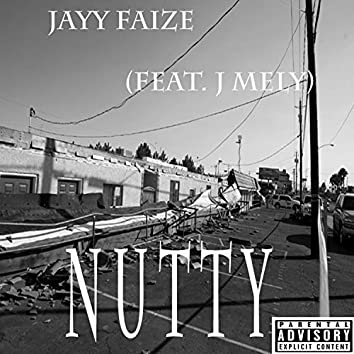 Nutty (feat. J Mely)