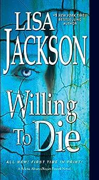 Willing to Die  An Alvarez & Pescoli Novel Book 8