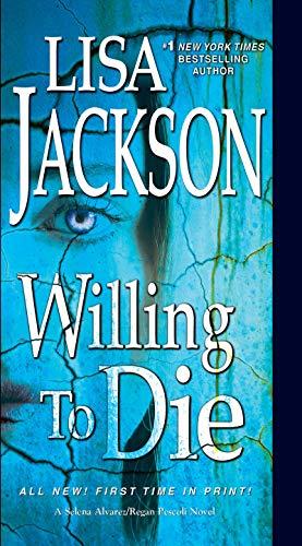 Willing to Die (An Alvarez & Pescoli Novel Book 8)