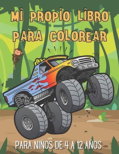 Mi propio libro para colorear para niños de 4 a 12 años: Libro para colorear de máquinas para niños (autos deportivos, camiones monstruo, motocicletas, submarinos ...) y más