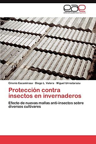 Proteccion Contra Insectos En Invernaderos: Efecto de nuevas mallas anti-insectos sobre diversos cultivares