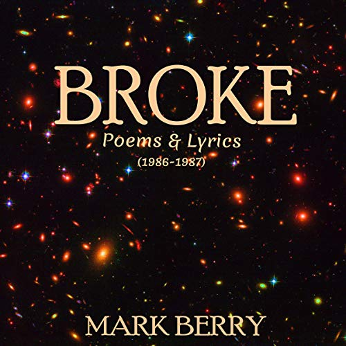 Broke: Poetry & Lyrics  audiobook cover art