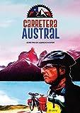 Operação Carretera Austral (Portuguese Edition)