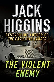 The Violent Enemy by [Jack Higgins]