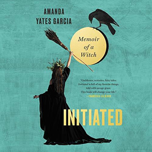 Initiated Audiobook By Amanda Yates Garcia cover art