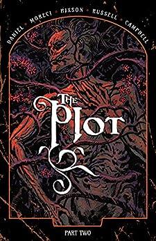 The Plot Vol. 2 by [Michael Moreci, Tim Daniel, Joshua Hixson, Jordan Boyd]
