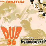 Dub 56 & Live in l.a. - he Toasters