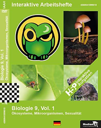 Interaktives Arbeitsheft, Nachhilfe geeignet Biologie 9, Vol. 1 - Ökosysteme, Mikroorganismen, Sexualität