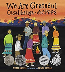 We Are Grateful: Otsaliheliga by Tracy Sorrell