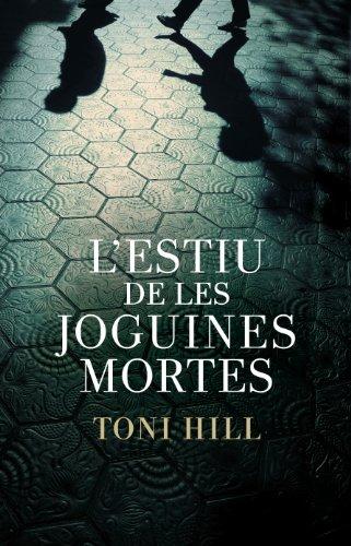 L'estiu de les joguines mortes (Inspector Salgado 1) (Catalan Edition)