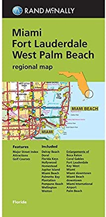 Folded Map: Miami, Fort Lauderdale, and West Palm Beach Regional Map (Rand McNally Miami/Fort Lauderdale/West Palm Beach) by Rand McNally(2013-12-05)