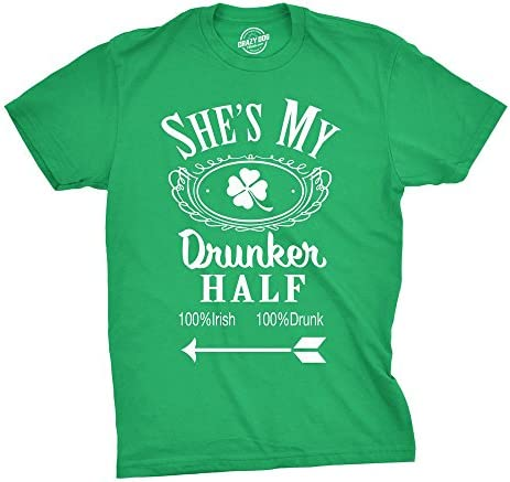 Shes My Drunker Half Funny St Patricks Day Saint Pattys Graphic Shamrock T Shirt Green 3XL product image