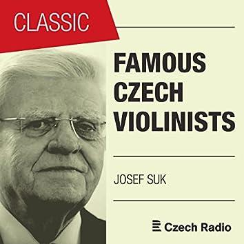 Famous Czech Violinists: Josef Suk