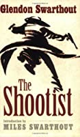 The Shootist by Glendon Swarthout(2011-10-01)