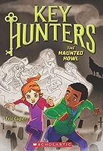 The Haunted Howl (Key Hunters #3)