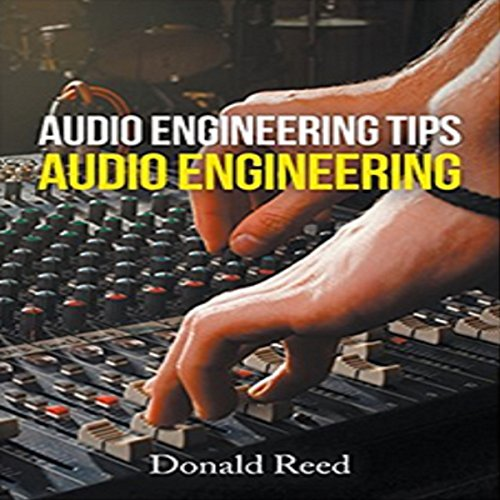 Audio Engineering Tips audiobook cover art
