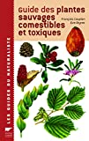 Guide des plantes sauvages comestibles et toxiques