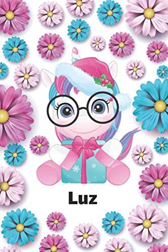 Luz: Cuaderno de notas unicornio para niña con nombre personalizado Luz, regalo...