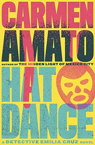 Hat Dance (Detective Emilia Cruz Book 2) (English Edition)