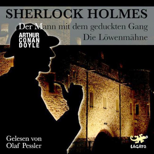 Der Mann mit dem geduckten Gang / Die Löwenmähne (Sherlock Holmes) Titelbild