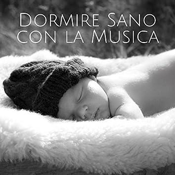 Dormire Sano con la Musica: Suoni per Dormire Tranquilli