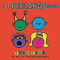The Feelings Book (Todd Parr Classics)
