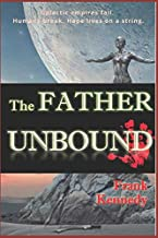 The Father Unbound