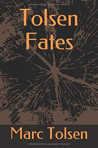 Tolsen Fates