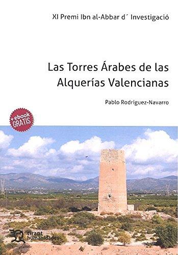 Las Torres Árabes de las Alquerías Valencianas (Plural)