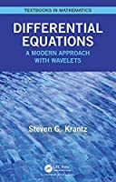 Differential Equations: A Modern Approach with Wavelets (Textbooks in Mathematics)