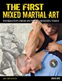The First Mixed Martial Art: Pankration from Myths to Modern Times