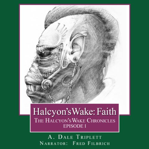 Halcyon's Wake: Faith audiobook cover art