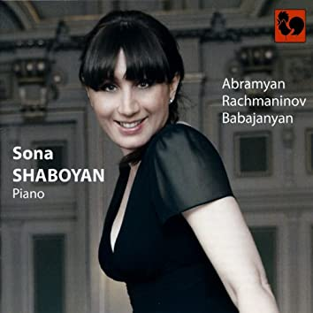 Abramyan: Preludes – Rachmaninoff: Sonata No. 2 in B-Flat Minor, Op. 36 – Babajanyan: Capriccio, Improvisation, Folksong, Elegy, Poem