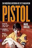 Pistol: La increíble historia de Pete Maravich