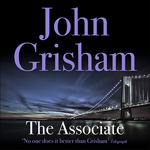 The Associate                   By:                                                                                                                                 John Grisham                               Narrated by:                                                                                                                                 Erik Singer                      Length: 10 hrs and 44 mins     45 ratings     Overall 4.1