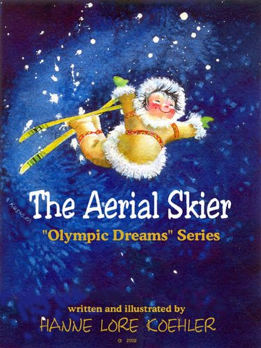 The Aerial Skier (Olympic Dreams Book 2) (English Edition)