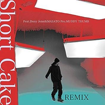 ShortCake (Remix) feat. DONY JOINT & MASATO