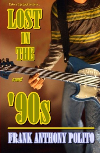 Book: Lost in the '90s by Frank Anthony Polito