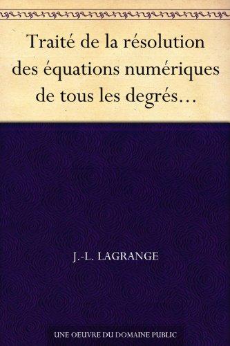 Couverture du livre Traité de la résolution des équations numériques de tous les degrés...